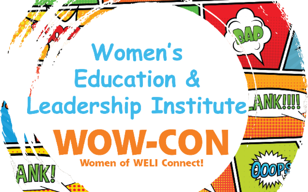 WOW-CON: Women of WELI Connect!